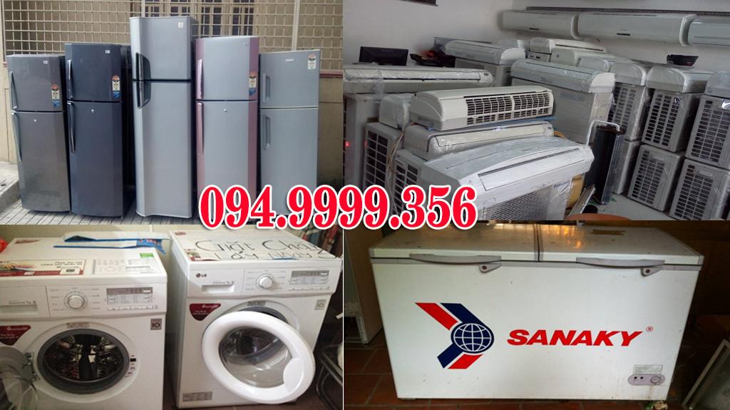 Thu mua máy lạnh, máy giặt, tủ lạnh, tủ đông, tủ mát giá cao tphcm